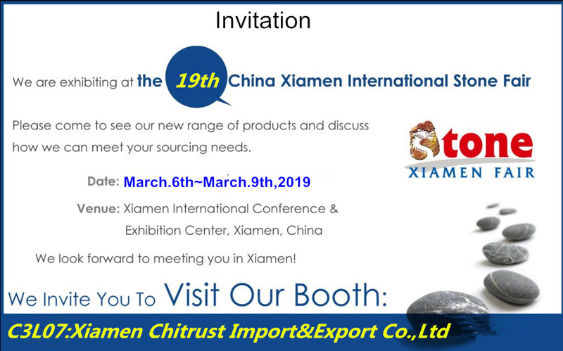 The 19th China Xiamen Stone Fair March 6-9,2019